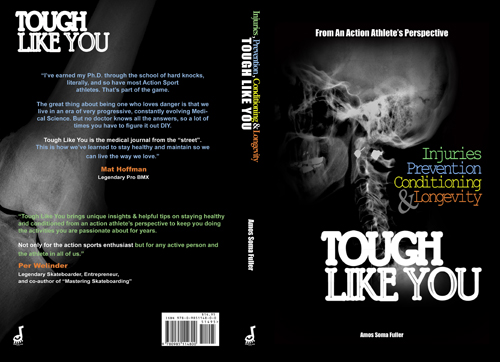 Tough Like You: Injuries, Prevention, Conditioning and Longevity From An Action Athletes Perspective